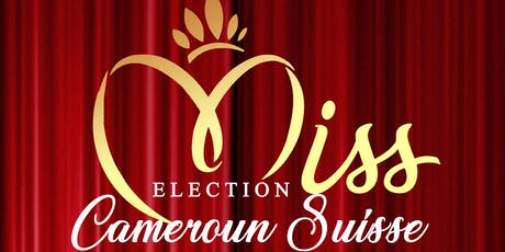 Election Miss Cameroun Suisse tickets