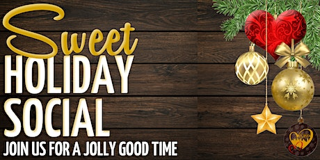 Sweet Holiday Social tickets
