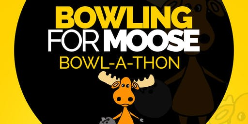 Bowling for Moose Bowl-a-Thon