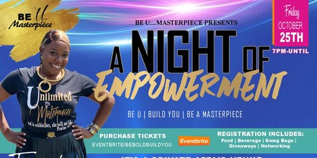 A Night of Empowerment: Be Bold.Build You.Be A Masterpiece tickets