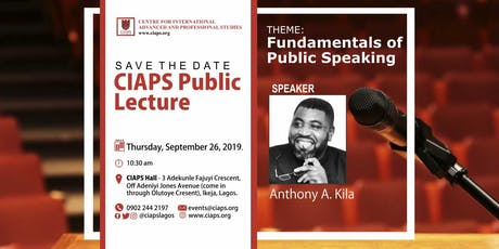 CIAPS Public Lecture themed Fundamentals of Public Speaking tickets
