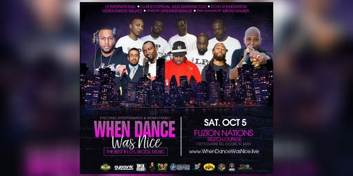When Dance Was Nice - Every 1st Saturday