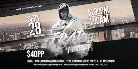 Trap Paint Sip tickets