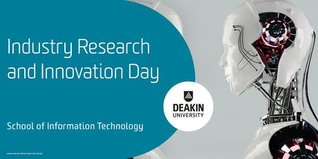 Industry Research and Innovation Day, School of IT, Deakin University tickets