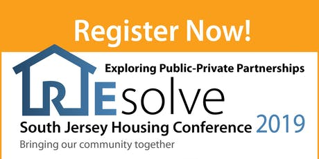 REsolve, SJ Housing Conference 2019 - Exploring Public-Private Partnerships tickets