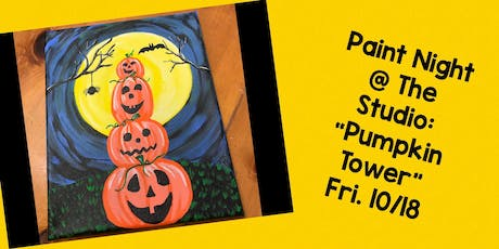 "Paint Night @ The Studio:  ""Pumpkin Tower"" - Canvas Take Home Art tickets"