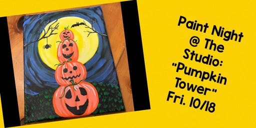 "Paint Night @ The Studio:  ""Pumpkin Tower"" - Canvas Take Home Art"