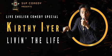Kirthy Iyer | Livin' The Life English Comedy special tickets