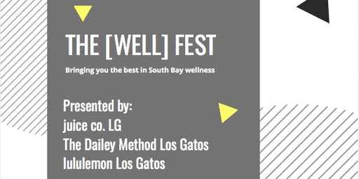 The [Well] Fest