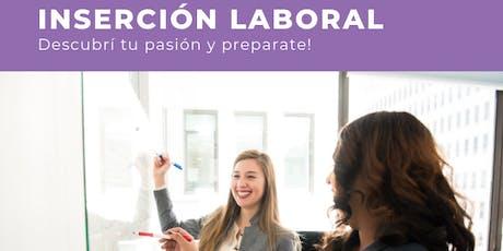 INSERCIÓN LABORAL: Descubrí tu pasión y preparate!. Rafaela entradas