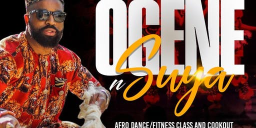 OGENE N' SUYA with Dr. Nnaemeka Nweke (AfroDance/Fitness Class and Cookout)