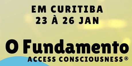 O Fundamento Access Consciousness tickets