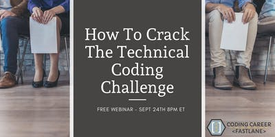 How To Crack The Technical Coding Challenge
