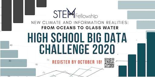 STEM Fellowship High School Big Data Challenge 2019-2020