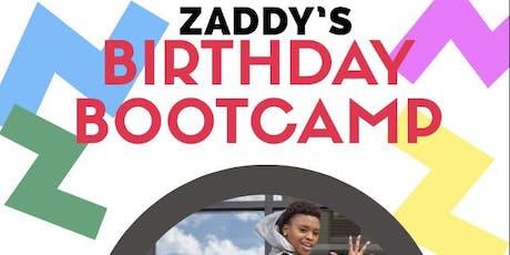 Zaddy's Birthday Bootcamp tickets