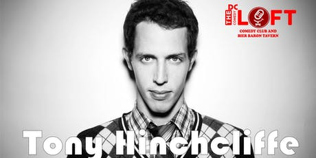 Comedy Show with Tony Hinchcliffe from Joe Rogan, Netflix special, Comedy Central tickets