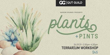 QUT Guild & Garden Sounds Presents: Plants & Pints Terrarium Workshop tickets