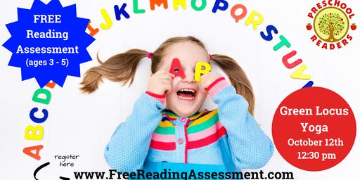 Free Reading Assessment Ages 3-5 @ Green Locus Yoga