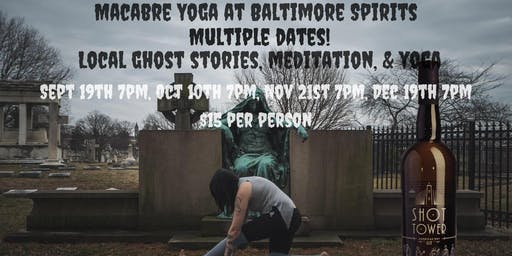 Macabre Yoga at Baltimore Spirits