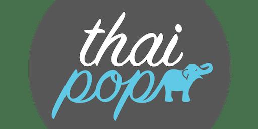 ThaiPop - Pop-Up Restaurant - November 13th 2019 (7:30pm seating) Northern Thailand