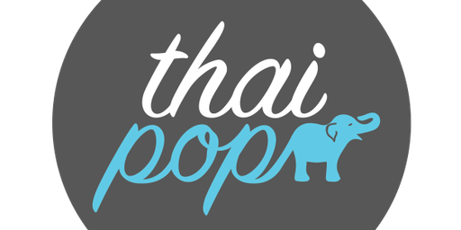 ThaiPop - Pop-Up Restaurant - November 27th, 2019 (5:30pm seating) Central Thailand