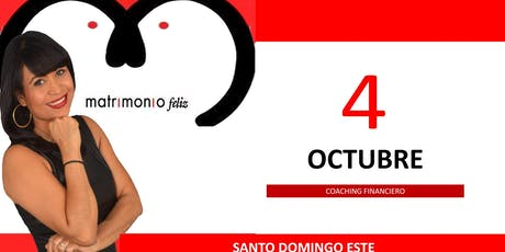 Charla gratuita Coaching Financiero Santo Domingo Este tickets