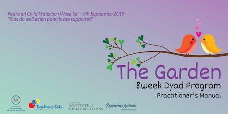 The Garden 8 Week Dyad Program Practitioner's Manuals Launch tickets