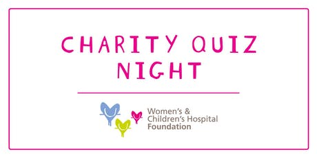 Mel's Charity Quiz night - Women's & Children's Hospital Foundation tickets