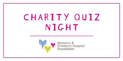 Mel's Charity Quiz night - Women's & Children's Hospital Foundation