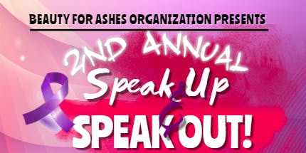 "2nd Annual ""Speak Up & Speak Out"" Domestic Violence Awareness"