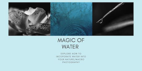 Magic of Water in Photography (Workshop) tickets