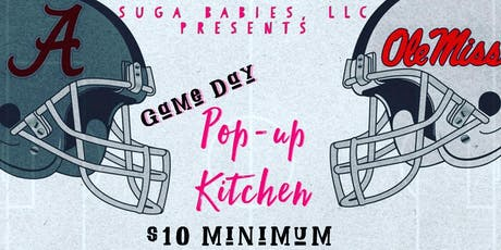 Suga Babies Game Day Popup Kitchen (Actual Time to be announced) tickets