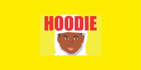 """HOODIE"" The Movie tickets"