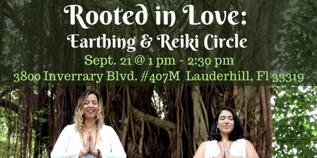Rooted in Love: Earthing & Reiki Gathering tickets