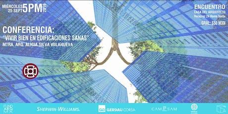 """Conferencia """"Vivir bien en edificaciones sanas"""" con Arq. Alicia Silva V boletos"""