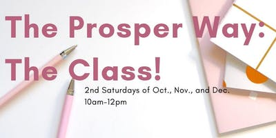 The Prosper Way- The Class!