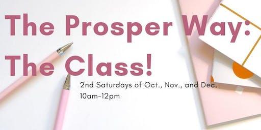 The Prosper Way- The Class!