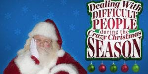 Live your best life: Dealing with difficult people - the Christmas edition (Civic Library)