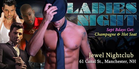 Male Revue Ladies Night LIVE - Manchester NH - BDAY SPECIAL! tickets