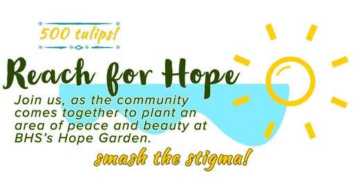 Reach for Hope - Bow High School Hope Garden Planting