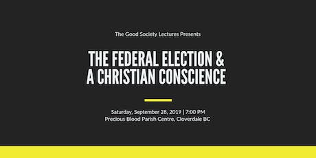 The Federal Election & A Christian Conscience tickets