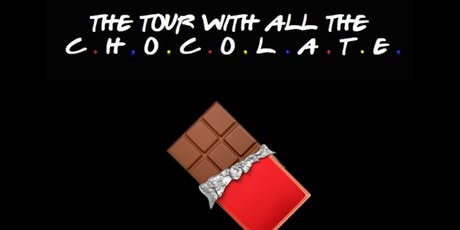 Friends 25th Anniversary Themed Chocolate Tour tickets