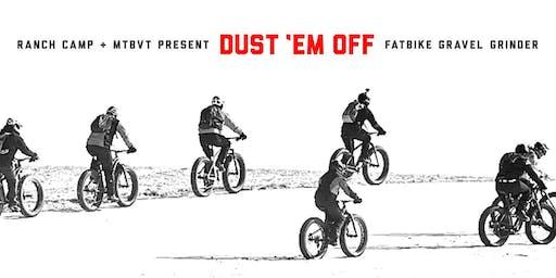 Dust 'Em Off - Fatbike Gravel Grinder 2019