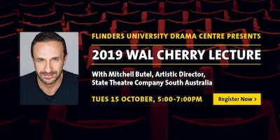 2019 Wal Cherry Lecture | Mitchell Butel, Artistic Director, STCSA