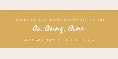 Go, Going, Gone: Interactive Dance Project