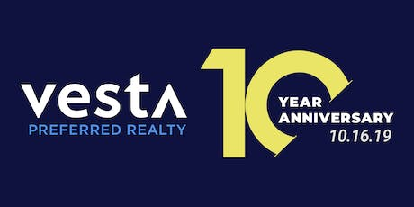 Vesta Preferred Turns 10! tickets