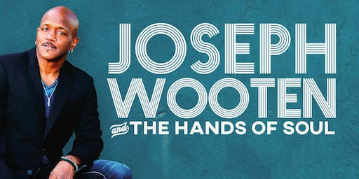 Joseph Wooten and the Hands of Soul