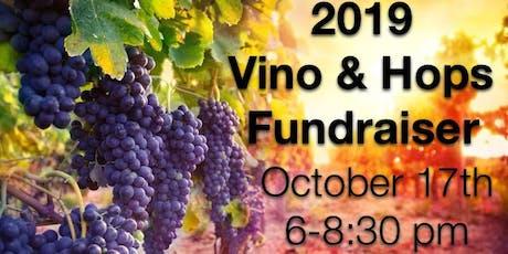 2019 Vino & Hops Fundraiser tickets