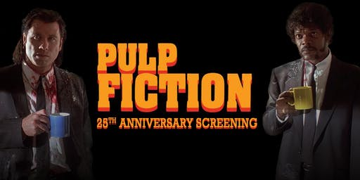 Pulp Fiction - 25th Anniversary Screening