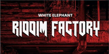 RIDDIM FACTORY tickets
